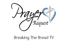 Breaking the Bread - Watch Live