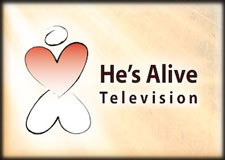 He's Alive Television - Watch Live
